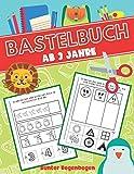 Bastelbuch ab 3 Jahre: Vorschulblock | Schneiden Kleben Malen | Ausschneidebuch ab 3 Jahre | Perfect Geschenkidee | Schneiden Lernen ab 3 jahre