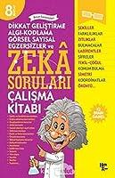 Zeka Sorulari 8; Dikkat Gelistirme Algi - Kodlama - Görsel Sayisal Egzersizler