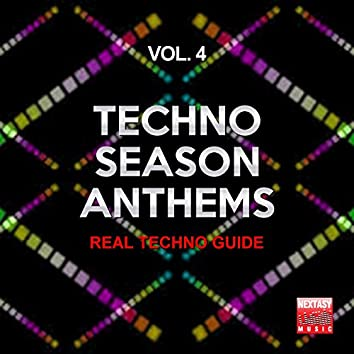 Techno Season Anthems, Vol. 4 (Real Techno Guide)