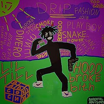 Hood Broke Bith