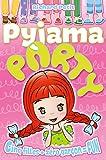 Pyjama party T01: Cinq filles + zéro garçon = FUN (Comme les grands)