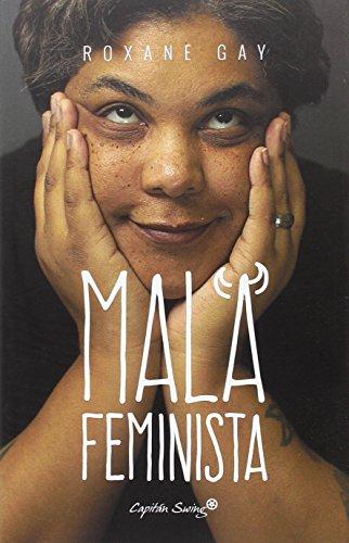 Mala feminista (ENTRELINEAS)