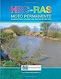 HEC-RAS Moto Permanente: Manuale sull'utilizzo del software HEC-RAS