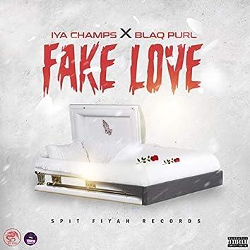 Fake Love (feat. Blaq Purl)