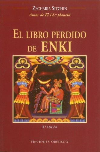 El libro perdido de Enki (MENSAJEROS DEL UNIVERSO) (Spanish Edition)