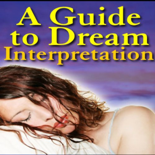 A Guide to Dream Interpretation audiobook cover art