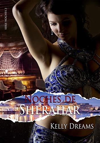 Noches de Sherahar (Serie Noches nº 2)