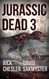 Jurassic Dead 3: Ctrl Z (English Edition)