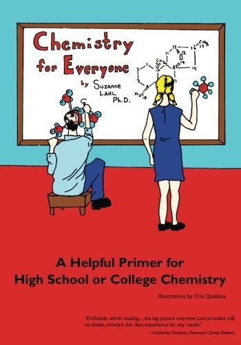 Chemistry for Everyone: A Helpful Primer for High School or College Chemistry by Suzanne Lahl (2010) Paperback
