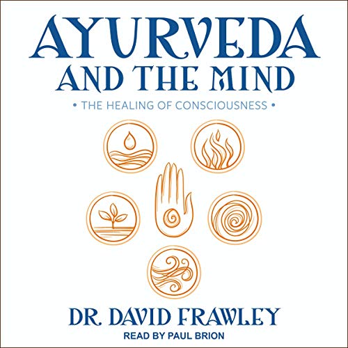 Ayurveda and the Mind cover art