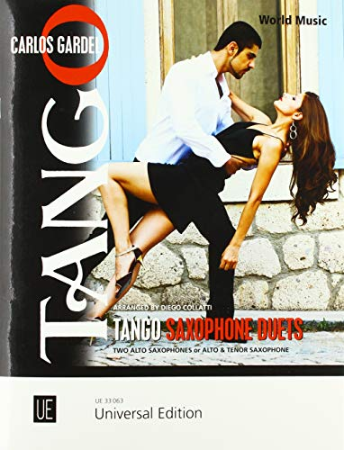 Tango Saxophone Duets: two alto saxophones or alto and tenor sax