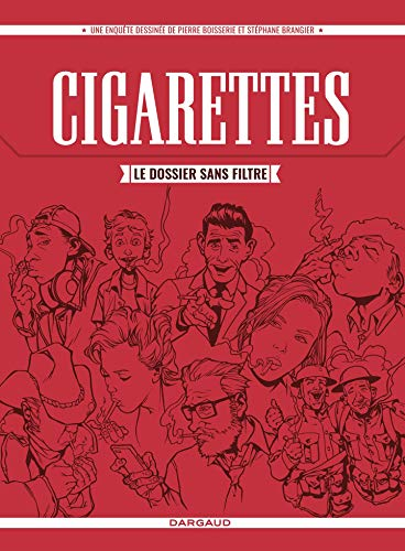 Cigarettes, le dossier sans filtre (French Edition)