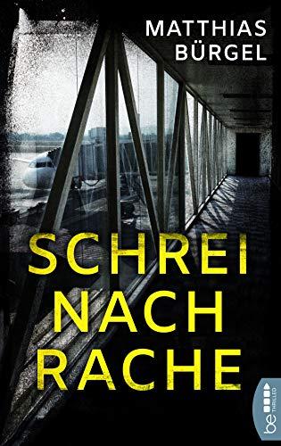 Buchseite und Rezensionen zu 'Schrei nach Rache' von Matthias Bürgel