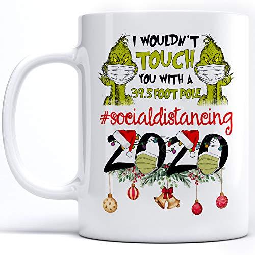Funny Christmas Coffee Mug Quarantine Grinch Xmas Gifts Family Friend 11 oz White Ceramic Coffee Mug (mug 5)