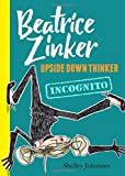 Incognito (Beatrice Zinker, Upside Down Thinker (2))