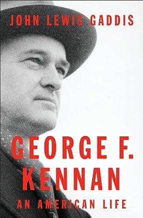 George F. Kennan: An American Life (English Edition)