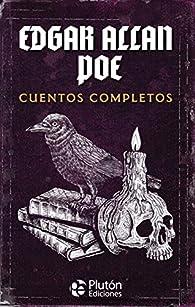Cuentos completos: 1 par Edgar Allan Poe