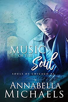 Music of the Soul; Souls of Chicago #2 by [Annabella Michaels]