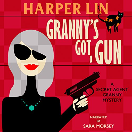 Granny's Got a Gun audiobook cover art