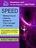 Shedding Light On The Physics Of Motion - Speed