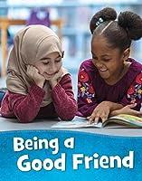 Being a Good Friend (Mind Matters)