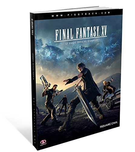 Final Fantasy XV Guide