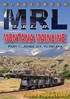 Montana Rail Link, Montana Mainline, Part 1: Jones Junction to Helena