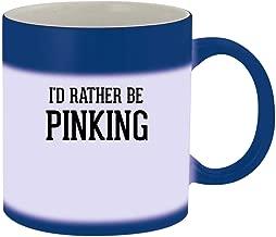 I'd Rather Be PINKING - 11oz Ceramic Blue Color Changing Mug, Blue