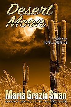 Desert Moon: Death Under the Desert Moon (Lella York Mysteries Book 3) by [Maria Grazia Swan]