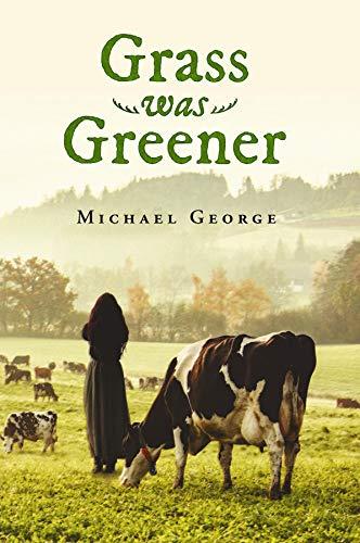 Grass Was Greener (English Edition)