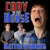 Cory in the House (feat. Jesse Kats & Dalton Sportsman)