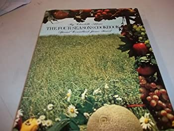 The Four Seasons Cookbook 0517133873 Book Cover