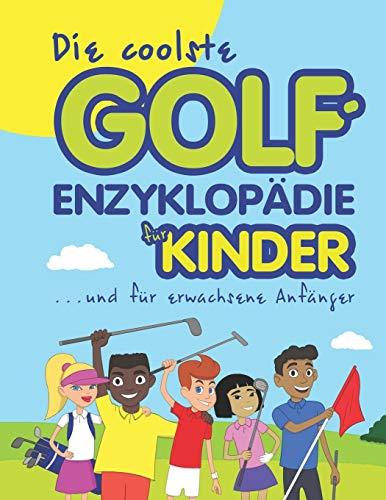 Die coolste Golf-enzyklopädie für kinder und erwachsene Anfänger