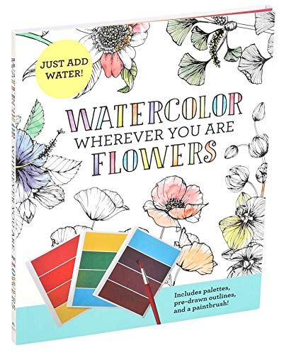 Watercolor Wherever You Are: Flowers