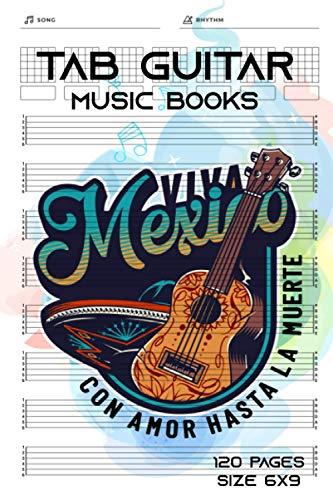 Tab Guitar Music Books: Guitar Tab Manuscript Paper Notebook - Mexican Design Pocket Size 6 x 9