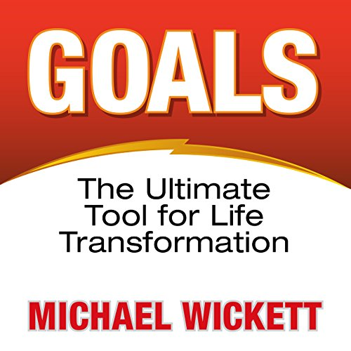 Goals     The Ultimate Tool for Life Transformation              By:                                                                                                                                 Michael Wickett                               Narrated by:                                                                                                                                 Michael Wickett                      Length: 5 hrs and 43 mins     1 rating     Overall 4.0