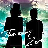 The way / Zwei