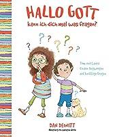 Hallo Gott, kann ich dich mal was fragen?: Tom und Laura finden Antworten auf knifflige Fragen.