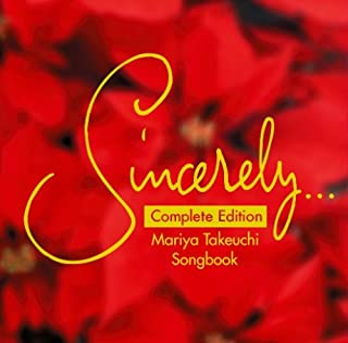 Sincerely...~Mariya Takeuchi Songbook~ Complete Edition~
