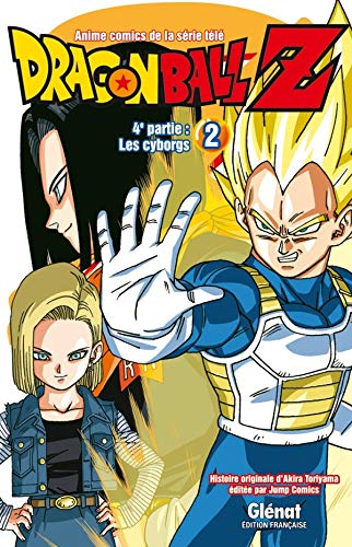 Dragon Ball Z - 4e partie - Tome 02: Les cyborgs