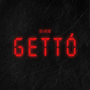 Gettó (feat. Nick Name)
