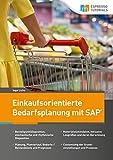 Einkaufsorientierte Bedarfsplanung mit SAP - Ingo Licha