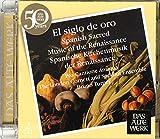 El Siglo De Oro - Spanish Sacred Music of the Renaissance (DAW 50)