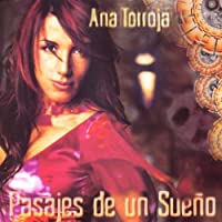 Pasajes De Un Sueno by Ana Torroja