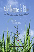 My Name Is Blue