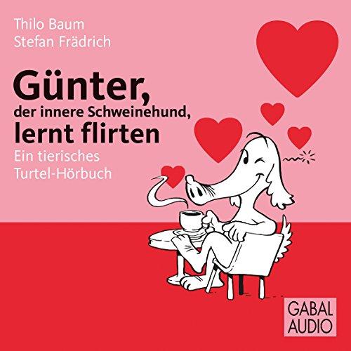 Günter, der innere Schweinehund, lernt flirten Titelbild