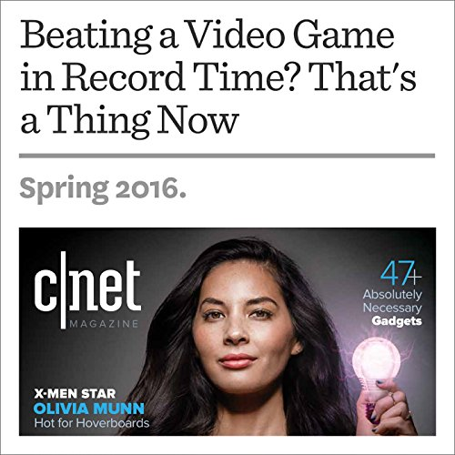 Beating a Video Game in Record Time? That's a Thing Now audiobook cover art