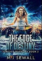 The Edge Of Destiny: Premium Large Print Hardcover Edition