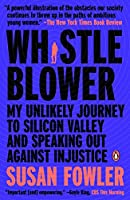Whistleblower: My Unlikely Journey to Silicon Valley and Speaking Out Against Injustice