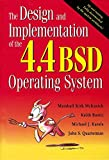 Design and Implementation of the 4.4 BSD Operating System, The (Addison-Wesley Unix and Open Systems)
